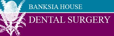 Banksia House Dental Surgery